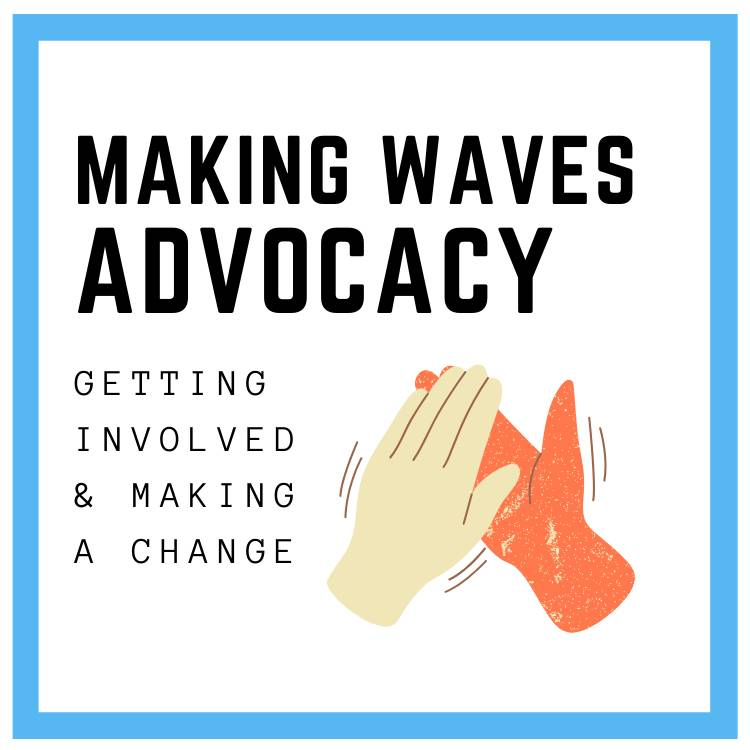 making waves (advocacy)